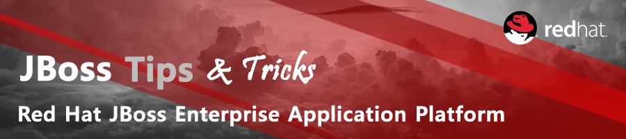 JBoss Tips & Tricks